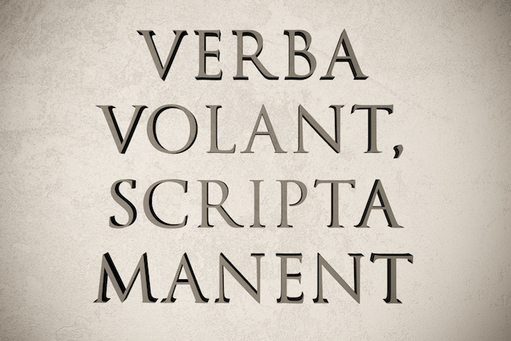 "Latin quote ""Verba volant, scripta manent"" on stone background, 3d illustration - meaning ""Words fly, writings remain"""